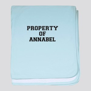 Property of ANNABEL baby blanket