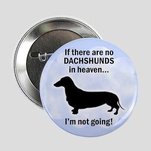 "Dachshunds In Heaven 2.25"" Button"