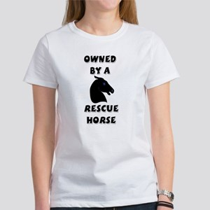 Owned by a Rescue Horse Women's T-Shirt