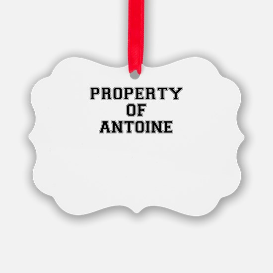 Property of ANTOINE Ornament