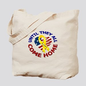 Until They All Come Home Tote Bag