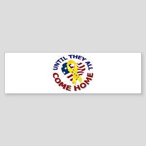 Until They All Come Home Bumper Sticker