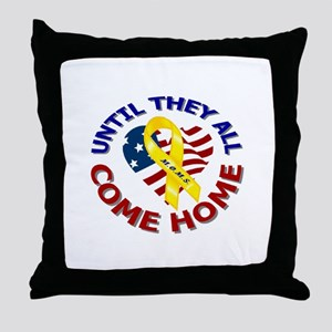 Until They All Come Home Throw Pillow