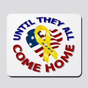 Until They All Come Home Mousepad