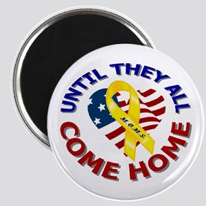 Until They All Come Home Magnet