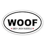 Woof- Obey Jack Russell! Oval Sticker