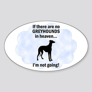 Greyhounds In Heaven Oval Sticker