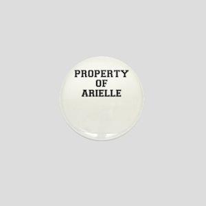 Property of ARIELLE Mini Button