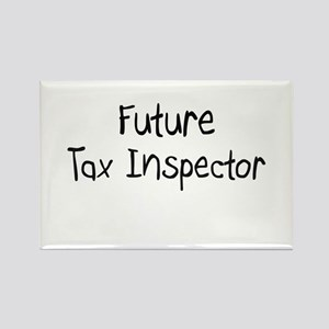 Future Tax Inspector Rectangle Magnet
