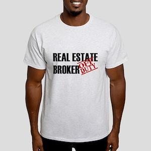 Off Duty Real Estate Broker Light T-Shirt