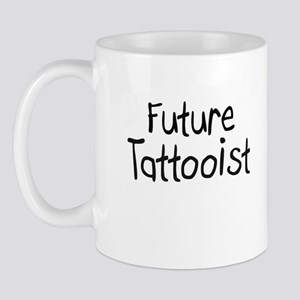 Future Tattooist Mug