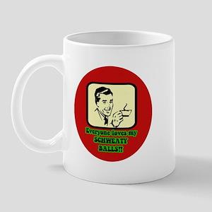 SCHWEATY BALLS! Mug