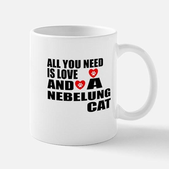 All You Need Is Love Nebelung Ca Mug