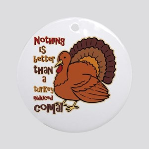Turkey Induced Coma Ornament (Round)