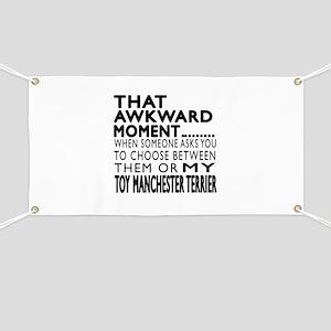 Awkward Toy Manchester Terrier Dog Designs Banner
