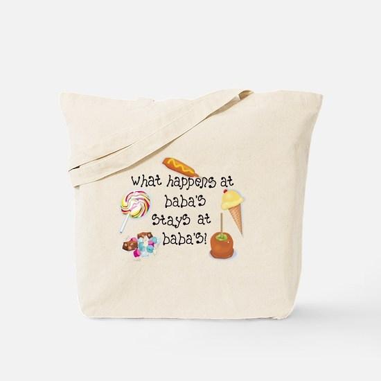 What Happens at Baba's... Tote Bag