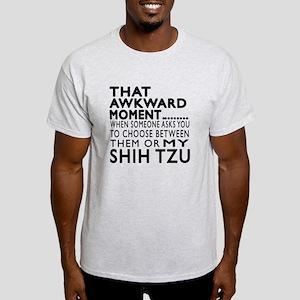 Awkward Shih Tzu Dog Designs Light T-Shirt