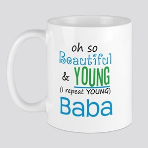 Beautiful and Young Baba Mug