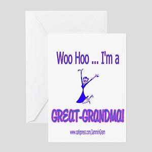 WOO HOO GREAT-GRANDMA Greeting Card