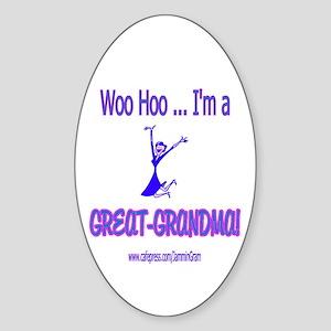 WOO HOO GREAT-GRANDMA Oval Sticker