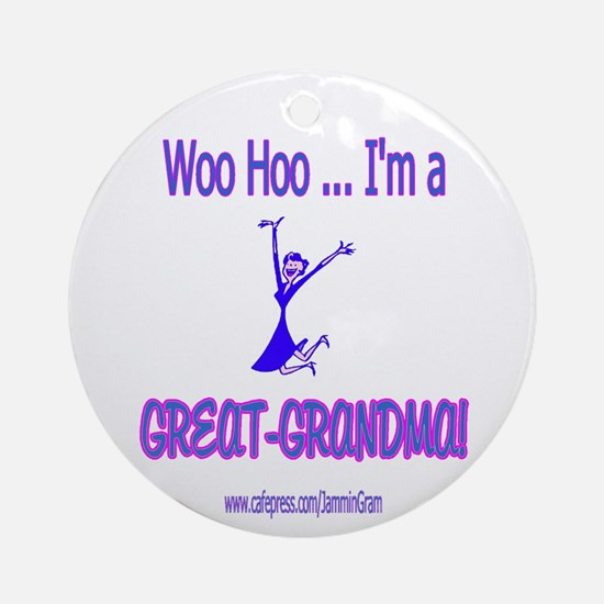 WOO HOO GREAT-GRANDMA Ornament (Round)