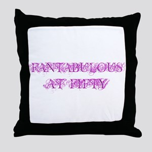 Fantabulous At Fifty Throw Pillow