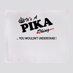 PIKA thing, you wouldn't understand Throw Blanket