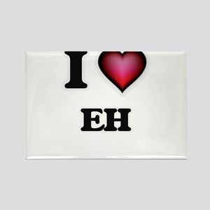 I love EH Magnets