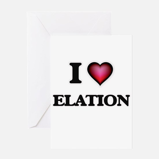 I love ELATION Greeting Cards