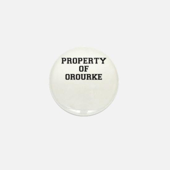 Property of OROURKE Mini Button