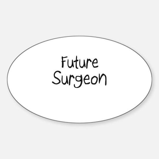 Future Surgeon Oval Decal