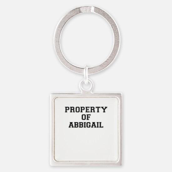 Property of ABBIGAIL Keychains