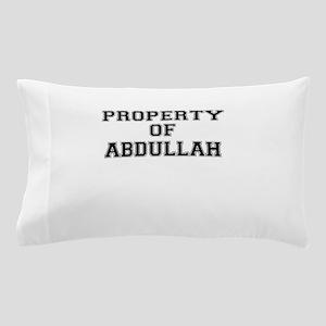 Property of ABDULLAH Pillow Case