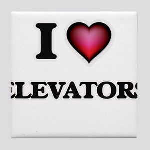 I love ELEVATORS Tile Coaster