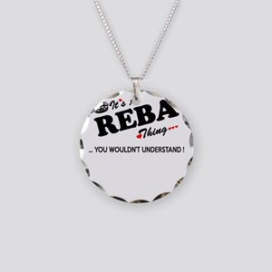 REBA thing, you wouldn't und Necklace Circle Charm