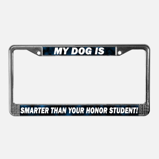 Smarter than Honor Student License Plate Frame