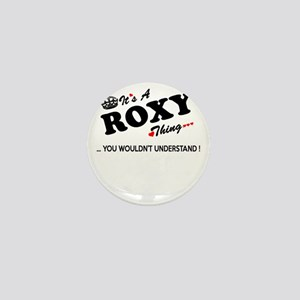 ROXY thing, you wouldn't understand Mini Button