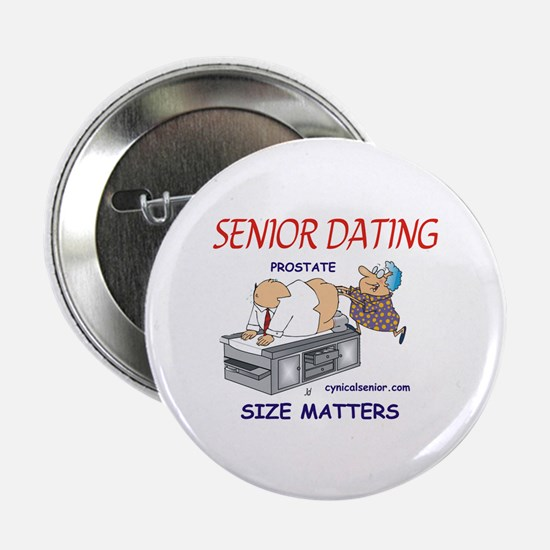 """Prostate size matters-dating 2.25"""" Button"""