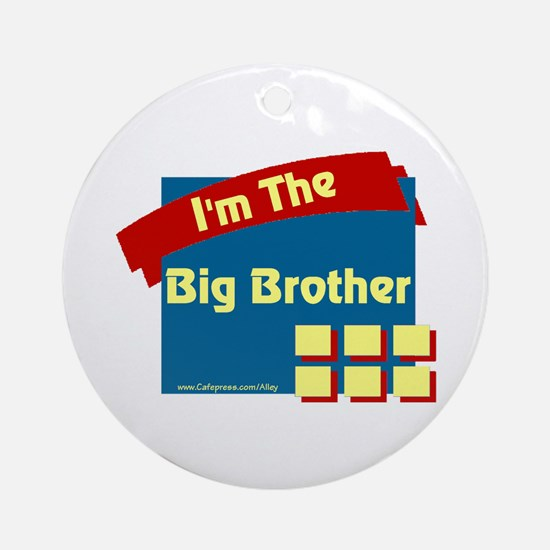 I'm The Big Brother Ornament (Round)