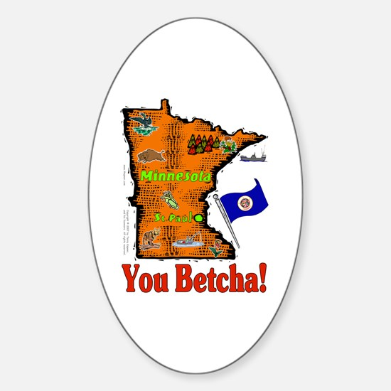 MN-Betcha! Oval Decal