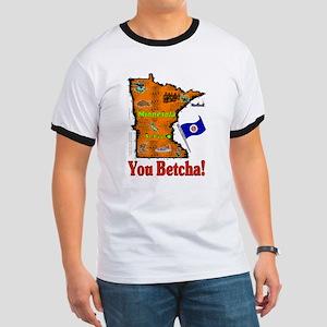 MN-Betcha! Ringer T