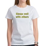 Sleeps Well With Others Women's T-Shirt