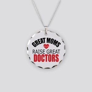 Moms Raise Doctors Necklace Circle Charm