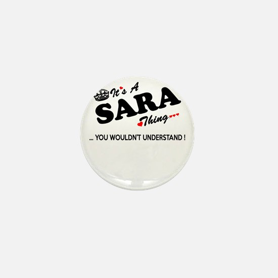 SARA thing, you wouldn't understand Mini Button