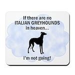 Italian Greyhounds In Heaven Mousepad