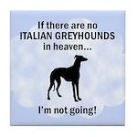 Italian Greyhounds In Heaven Tile Coaster