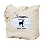 Italian Greyhounds In Heaven Tote Bag