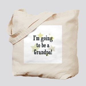 I'm going to be a Grandpa! Tote Bag