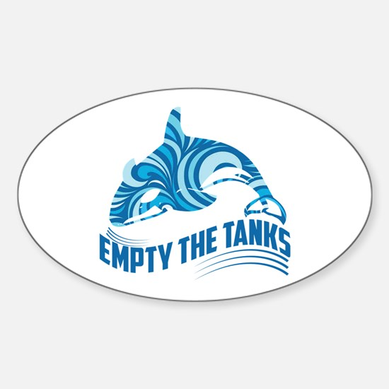 Empty the Tanks Decal