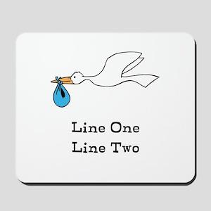 Stork New Baby Custom Two Line Design Mousepad